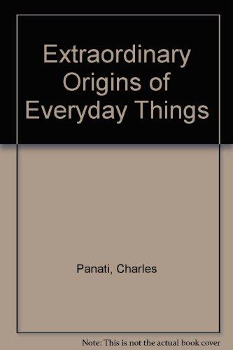 9780613913133: Extraordinary Origins of Everyday Things