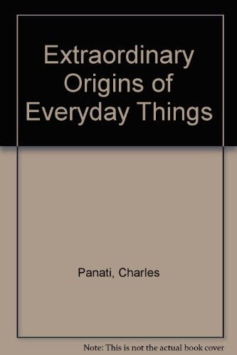 9780613913133: Extraordinary Origins of Everyday Things
