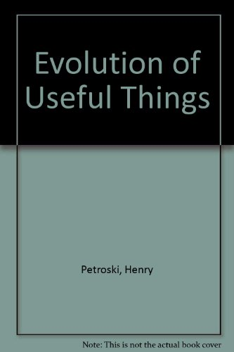 9780613913911: Evolution of Useful Things