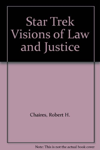 9780613913997: Star Trek Visions of Law and Justice