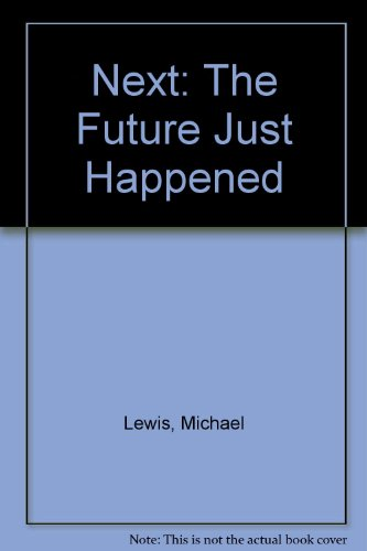 9780613914079: Next: The Future Just Happened