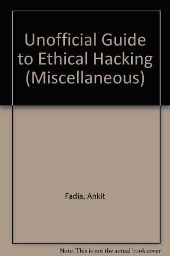 9780613916813: Unofficial Guide to Ethical Hacking