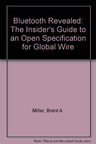 9780613918183: Bluetooth Revealed: The Insider's Guide to an Open Specification for Global Wire
