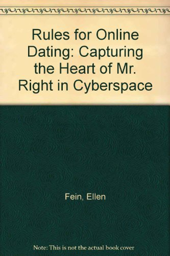 9780613918459: Rules for Online Dating: Capturing the Heart of Mr. Right in Cyberspace
