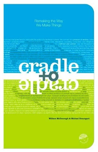 9780613919876: Cradle to Cradle: Remaking the Way We Make Things
