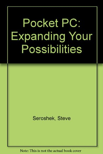 9780613921114: Pocket PC: Expanding Your Possibilities