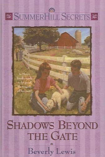 9780613924634: Shadows Beyond the Gate (Summerhill Secrets #10)