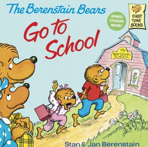 9780613925037: The Berenstain Bears Go To School (Turtleback School & Library Binding Edition) (First Time Books)
