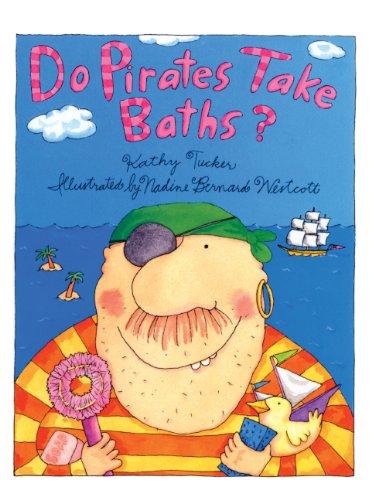 9780613925631: Do Pirates Take Baths? (Turtleback School & Library Binding Edition)