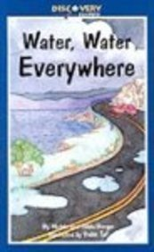Water, Water Everywhere: A Book about the Water Cycle (Discovery Readers) (0613926684) by Berger, Melvin; Berger, Gilda