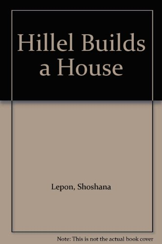 9780613939393: Hillel Builds a House