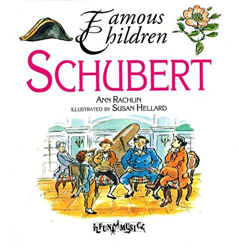 9780613939829: Schubert (Famous Children)
