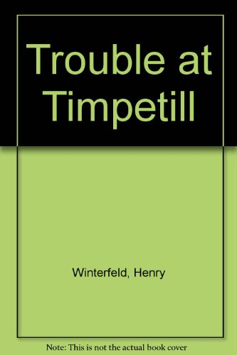 9780613940573: Trouble at Timpetill