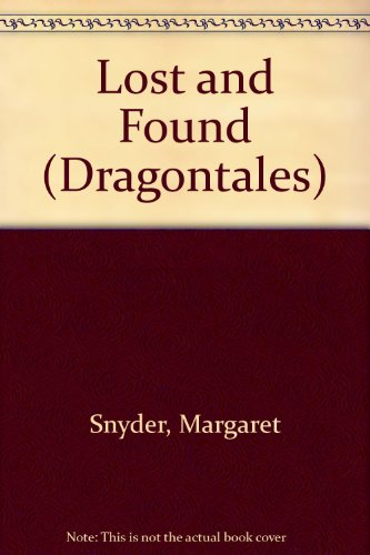 Lost and Found (0613945921) by Margaret Snyder; Don Williams