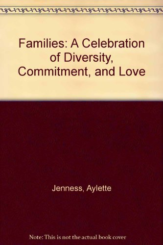 9780613949125: Families: A Celebration of Diversity, Commitment, and Love
