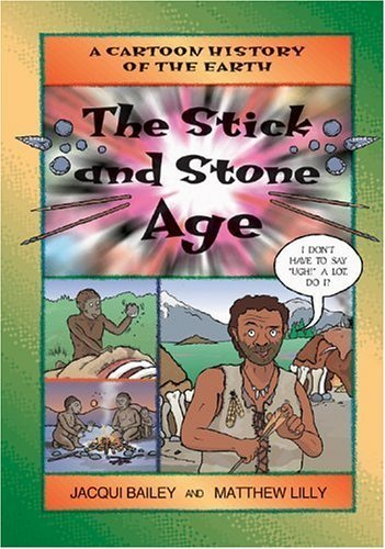 9780613949620: Stick and Stone Age (Cartoon History of the Earth)