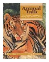 9780613949644: Animal Talk: How Animals Communicate Through Sight, Sound and Smell