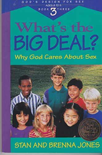 9780613949989: What's the Big Deal?: Why God Cares about Sex