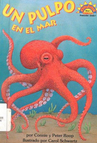 Un Pulpo En El Mar/octopus Under the Sea (Spanish Edition) (0613964969) by Connie Roop