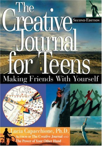 9780613968294: Creative Journal for Teens: Making Friends with Yourself