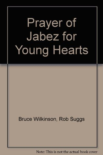 9780613968713: Prayer of Jabez for Young Hearts