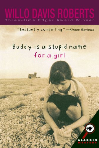 9780613969765: Buddy Is a Stupid Name for a Girl