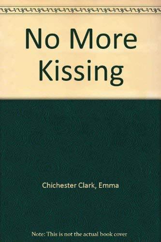 9780613972772: No More Kissing