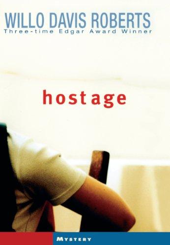 Hostage (Turtleback School & Library Binding Edition): Roberts, Willo Davis