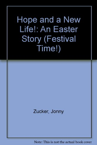 9780613982771: Hope and a New Life!: An Easter Story (Festival Time!)