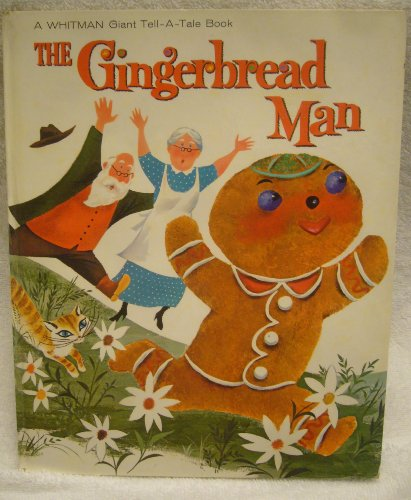 The Gingerbread Man (A Whitman Giant Tell-a-Tale Book): Bonnie Rutherford; Bill Rutherford
