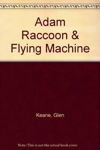 9780613987493: Adam Raccoon & Flying Machine