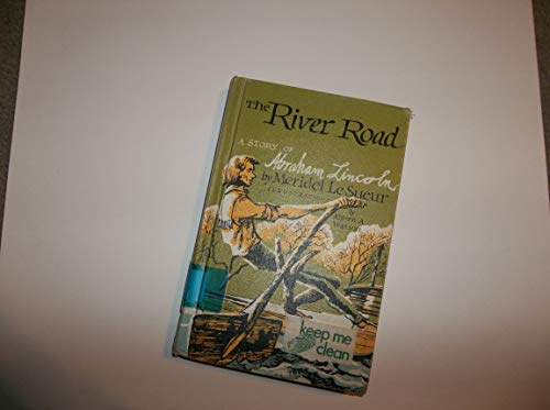 9780613989558: River Road: A Story of Abraham Lincoln
