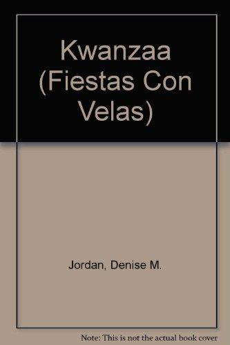 9780613993449: Kwanzaa (Fiestas Con Velas) (Spanish Edition)