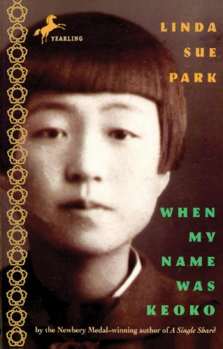 When My Name Was Keoko (Turtleback School: Linda Sue Park
