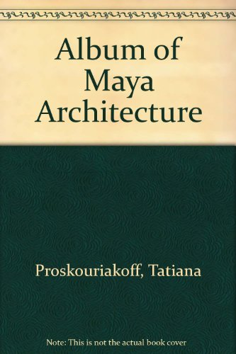 9780613997294: Album of Maya Architecture