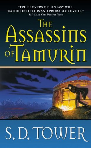 Assassins Of Tamurin (Turtleback School & Library Binding Edition): S. D. Tower