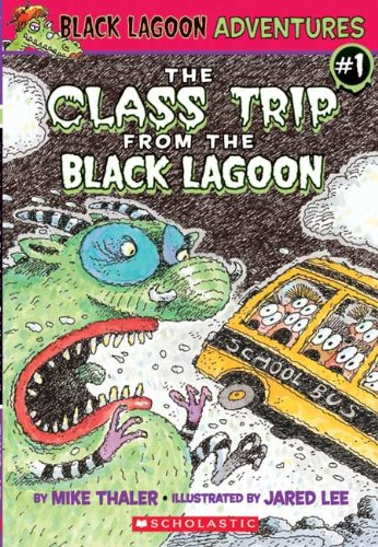 9780613997935: The Class Trip From The Black Lagoon (Turtleback School & Library Binding Edition) (Black Lagoon Adventures)