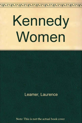 9780613998680: Kennedy Women [Hardcover] by Leamer, Laurence