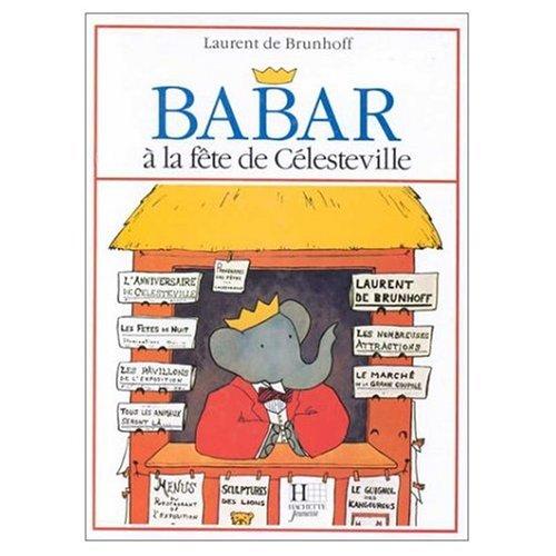 9780614029574: Babar a la Fete de Celesteville