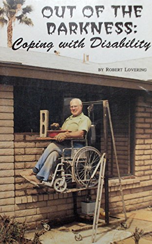Out of the Darkness: Coping with Disability: Robert Lovering