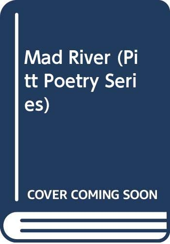 9780614066869: Mad River (Pitt Poetry Series)