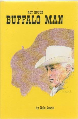 9780614072808: Roy Houck Buffalo Man