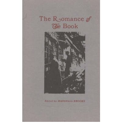 9780614103557: The Romance of the Book
