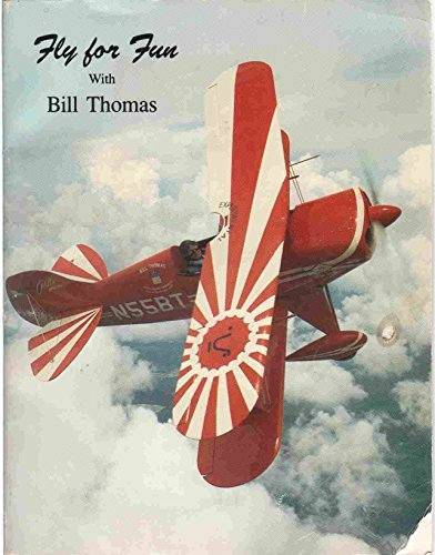 9780614132090: Fly for Fun: With Bill Thomas