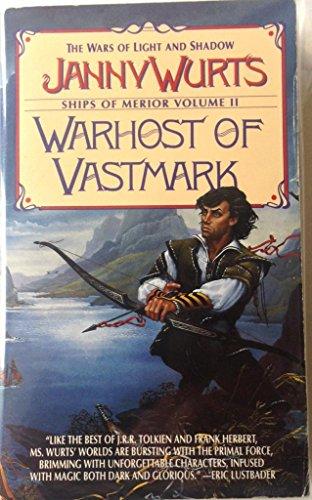 9780614155464: Warhost of Vastmark (Wars of Light & Shadow, #3; Arc 2 - The Ships of Merrior, #2)