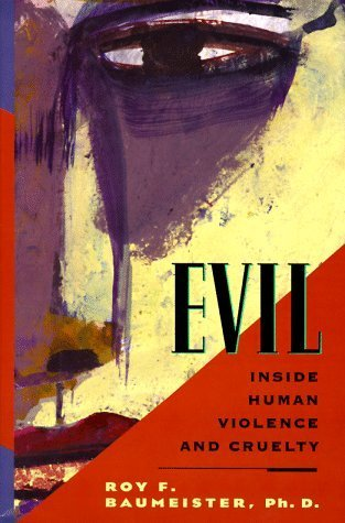 9780614204049: Evil: Inside Human Cruelty and Violence