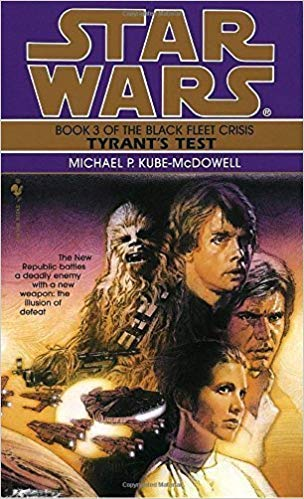9780614205015: Tyrant's Test (Star Wars: The Black Fleet Crisis, Book 3)