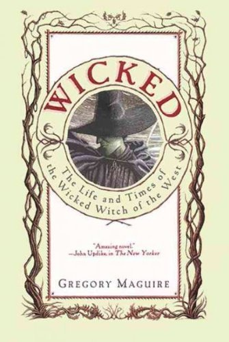 9780614207361: Wicked : The Life and Times of the Wicked Witch of the West