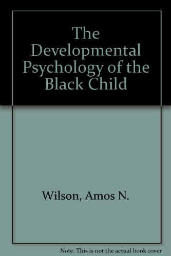 9780614224627: The Developmental Psychology of the Black Child