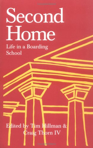9780614241747: Second Home: Life in a Boarding School